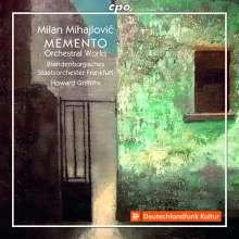 Milan Mihajlovic (geb. 1945): Orchesterwerke, CD