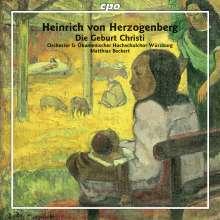 Heinrich von Herzogenberg (1843-1900): Die Geburt Christi op.90, CD