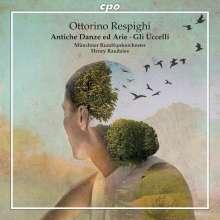 Ottorino Respighi (1879-1936): Antiche Danze ed Arie per Liuto, Super Audio CD