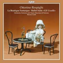 Ottorino Respighi (1879-1936): La Boutique fantasque - Ballett nach Rossini (Gesamtaufnahme), Super Audio CD