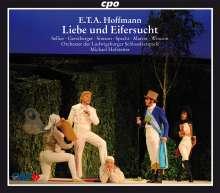 E.T.A. Hoffmann (1776-1822): Liebe und Eifersucht, 2 CDs