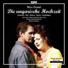 Nico Dostal (1895-1981): Die ungarische Hochzeit (Gesamtaufnahme), 2 CDs