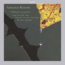 Antonio Rosetti (1750-1792): Oboenkonzerte C-dur,D-dur,F-dur (Murray C28,31,33), CD