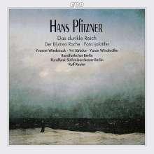 Hans Pfitzner (1869-1949): Das dunkle Reich - Chorfantasie op.38, CD