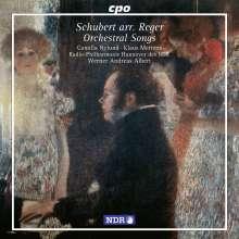 Franz Schubert (1797-1828): Lieder, orchestriert von Max Reger, CD