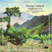 George Antheil (1900-1959): Symphonien Nr.1 & 6, CD