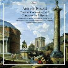 Antonio Rosetti (1750-1792): Klarinettenkonzerte Nr.1 & 2 (Murray C62 & 63), CD