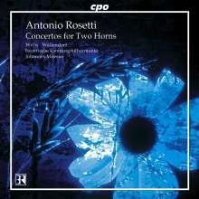 Antonio Rosetti (1750-1792): 3 Konzerte für 2 Hörner Murray C53,57,58, CD