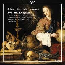 Johann Gottlieb Naumann (1741-1801): Zeit und Ewigkeit, CD