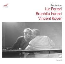 Luc Ferrari (1929-2005): Ephemere für Viola & Tape, CD