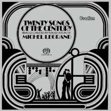 Michel Legrand (1932-2019): Twenty Songs Of The Century, Super Audio CD