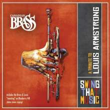 Canadian Brass:Swing that Music/A Tribute to Louis Armstrong, CD