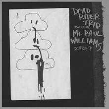 Dead Rider Trio: Feat. Mr. Paul Williams, LP