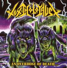 Toxic Holocaust: An Overdose Of Death, CD