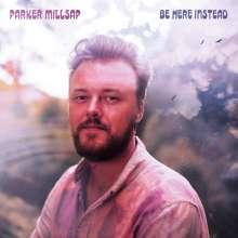 Parker Millsap: Be Here Instead, CD