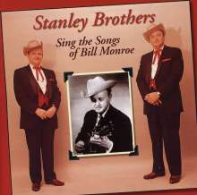 The Stanley Brothers: Sing The Songs Of Bill Monroe, CD