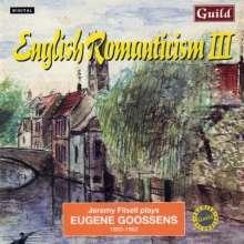 Eugene Goossens (1893-1962): Klavierwerke, CD
