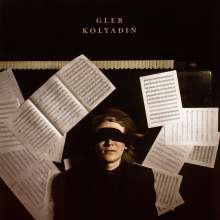 Gleb Kolyadin: Gleb Kolyadin (180g), LP