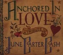 Tribute Sampler: Anchored In Love: Tribute To June Carter Cash, CD