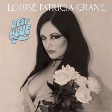 Louise Patricia Crane: Deep Blue (180g), LP