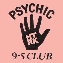 HTRK: Psychic 9-5 Club, LP