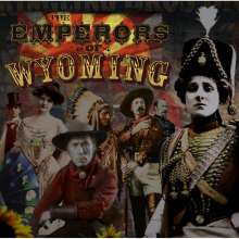 Emperors Of Wyoming: The Emperors Of Wyoming, CD