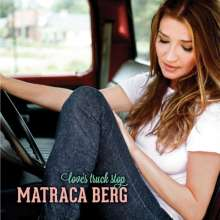 Matraca Berg: Love's Truck Stop, CD