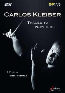 Carlos Kleiber - Traces To Nowhere (Dokumentation), DVD