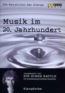 Simon Rattle - Musik im 20.Jh.Vol.3/Klangfarbe, DVD