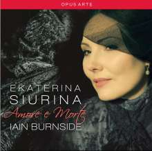 Ekaterina Siurina - Amore e Morte, CD