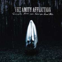 The Amity Affliction: Everyone Loves You... Once You Leave Them (Limited Edition) (Colored Vinyl), LP