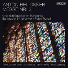 Anton Bruckner (1824-1896): Messe Nr.3 f-moll, Super Audio CD