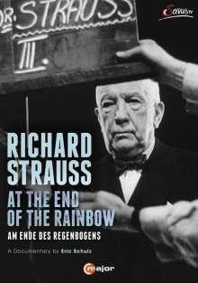 Richard Strauss (1864-1949): Richard Strauss - At the End of the Rainbow, DVD