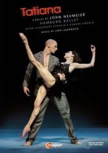 Hamburg Ballett: Tatiana (Musik von Lera Auerbach), 2 DVDs