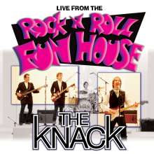 The Knack: Live From The Rock N Roll Fun House, CD