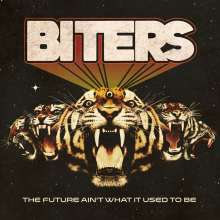Biters: The Future Ain't What It Used To Be, LP
