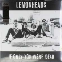 The Lemonheads: If Only You Were Dead, 2 LPs