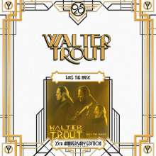 Walter Trout: Face The Music (25th Anniversary Edition) (180g) (Limited Edition), 2 LPs