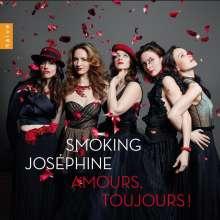 Smoking Josephine - Amours, Toujours! (Werke für Streichquintett), CD