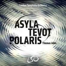 "Thomas Ades (geb. 1971): Orchesterwerke ""Asyla / Tevot / Polaris"", 1 Blu-ray Audio und 1 Super Audio CD"