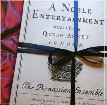 """Music from Queen Anne's London """"A Noble Entertainment"""", CD"""