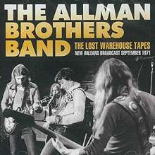 The Allman Brothers Band: The Lost Warehouse Tapes Radio Broadcast New Orleans 1971, CD