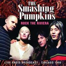 The Smashing Pumpkins: Rock The Riviera: Live Radio Broadcast - Chicago 1995, CD