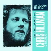 Chris Hillman: Six Days On The Road, CD