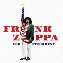 Frank Zappa (1940-1993): Frank Zappa For President, CD