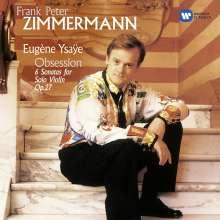 Eugene Ysaye (1858-1931): Sonaten für Violine solo op.27 Nr.1-6, CD