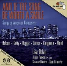 Lisa Delan - And if the Song be worth a Smile, Super Audio CD