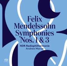 Felix Mendelssohn Bartholdy (1809-1847): Symphonien Nr.1 & 3, Super Audio CD