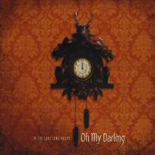 Oh My Darling: In The Lonesome Hours, CD