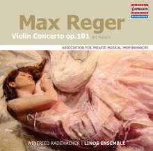 Max Reger (1873-1916): Violinkonzert op.101 für Violine & Kammerensemble, CD